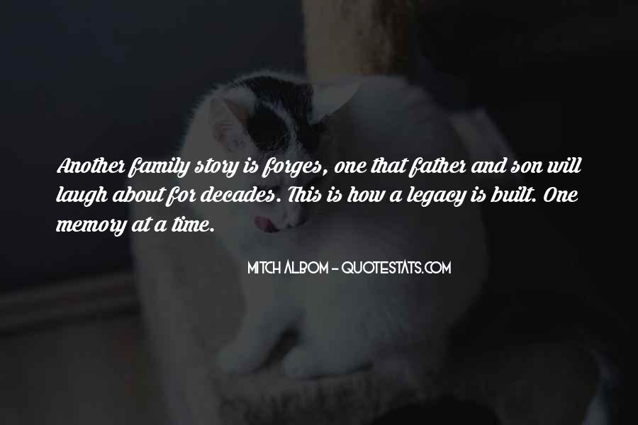 Quotes About Family Legacy #961326
