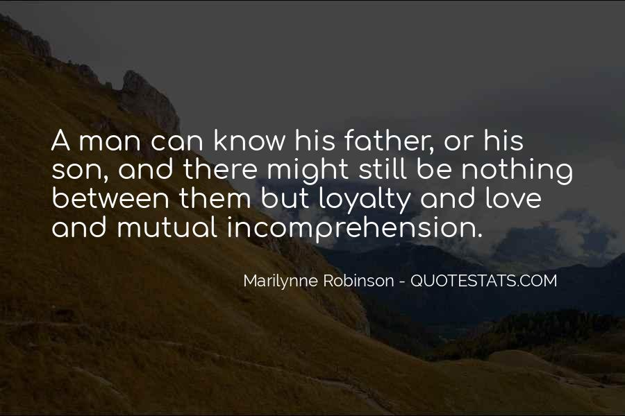 Quotes About Love Between Father And Son #818339