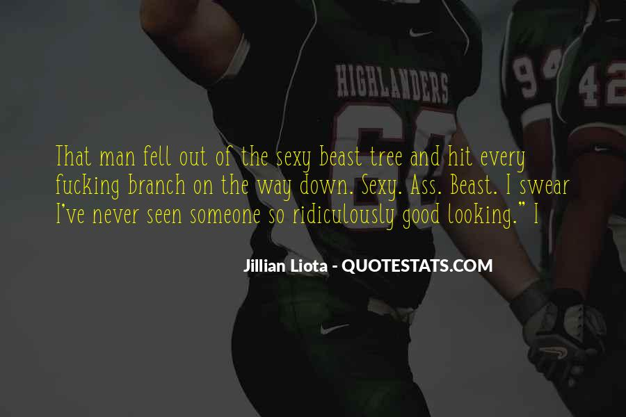 Quotes About Never Looking Down On Someone #204795