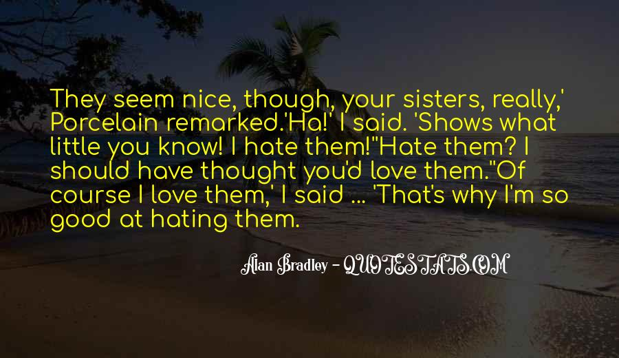 Quotes About My Little Sisters #1302121
