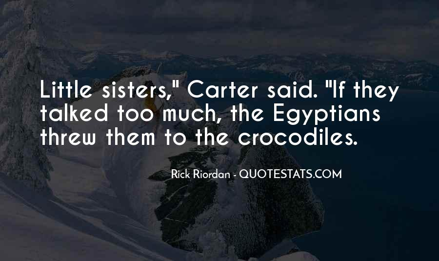Quotes About My Little Sisters #1843238