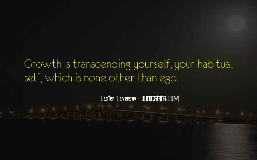 Quotes About Transcending Self #1450321