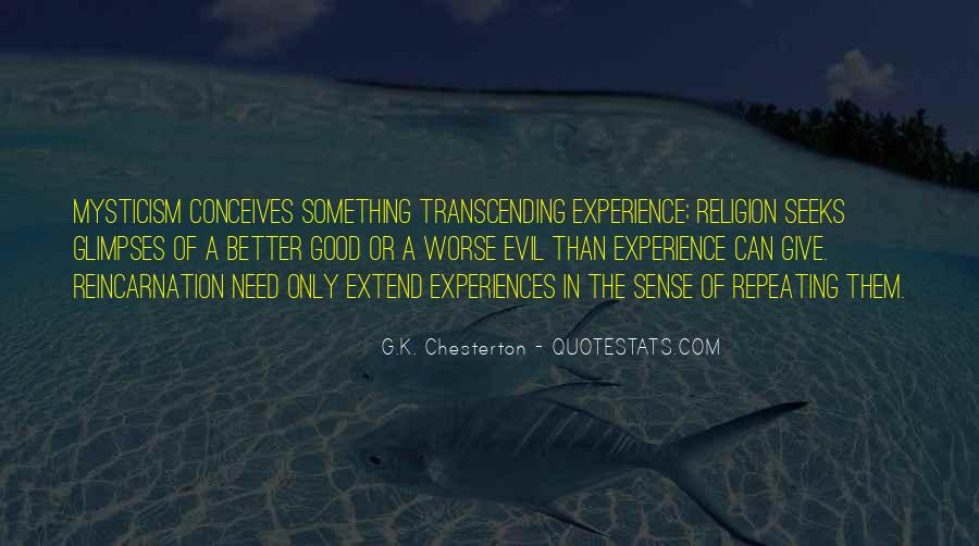 Quotes About Transcending Self #213059