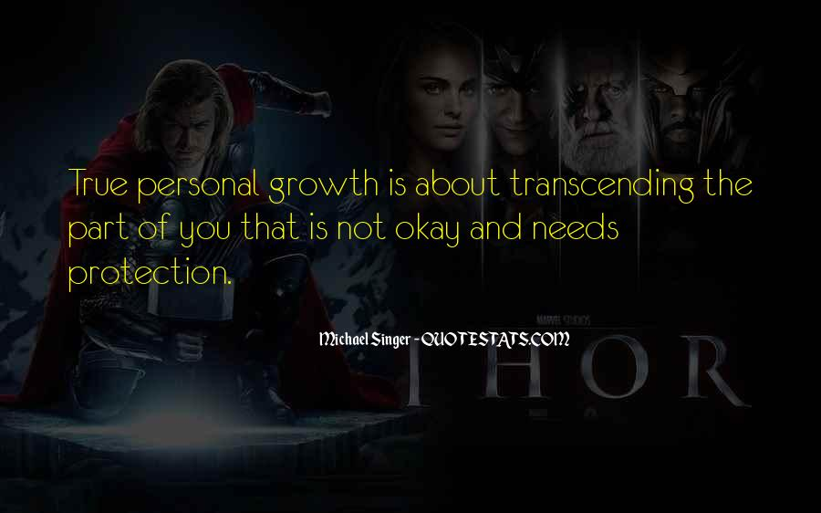 Quotes About Transcending Self #294881