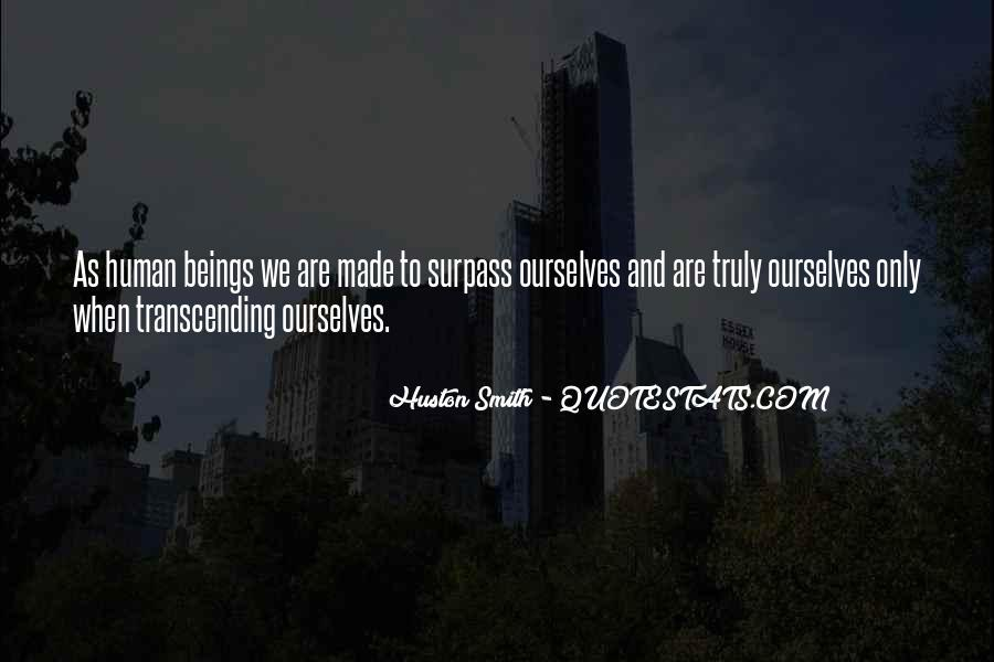 Quotes About Transcending Self #319904