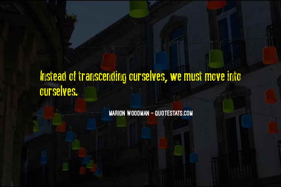 Quotes About Transcending Self #360153