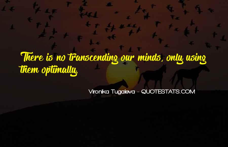 Quotes About Transcending Self #395789