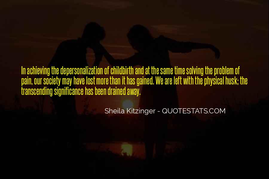 Quotes About Transcending Self #541665