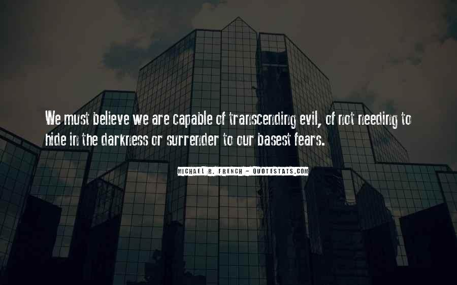 Quotes About Transcending Self #580454