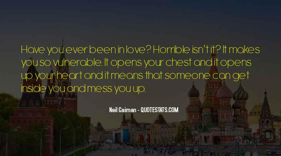 Quotes About Someone You Love And Can't Have #1265836