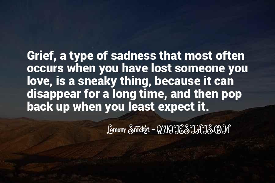 Quotes About Someone You Love And Can't Have #1338763