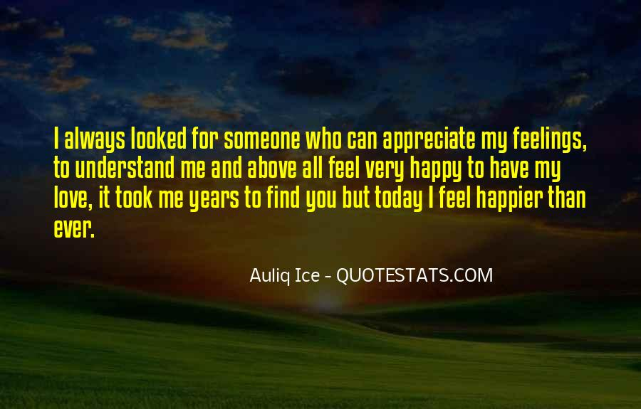 Quotes About Someone You Love And Can't Have #1434600