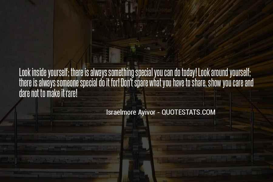 Quotes About Someone You Love And Can't Have #1662821