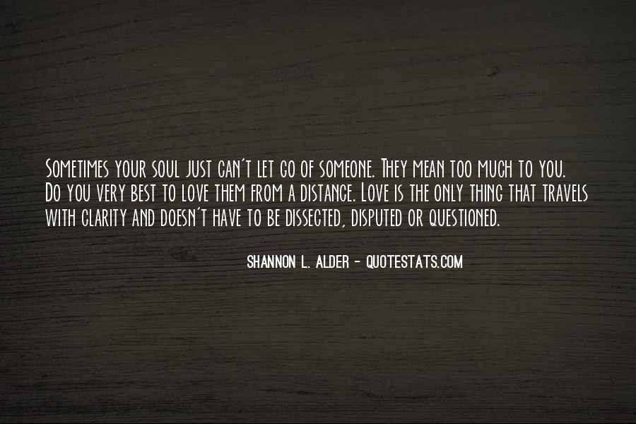Quotes About Someone You Love And Can't Have #1777765