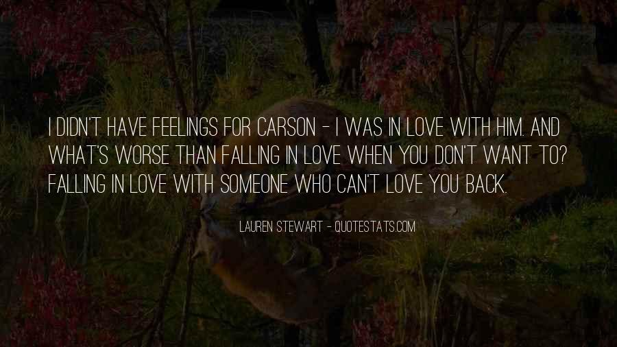 Quotes About Someone You Love And Can't Have #243425