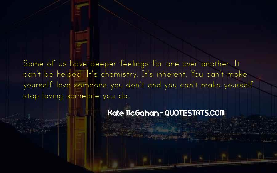 Quotes About Someone You Love And Can't Have #436634