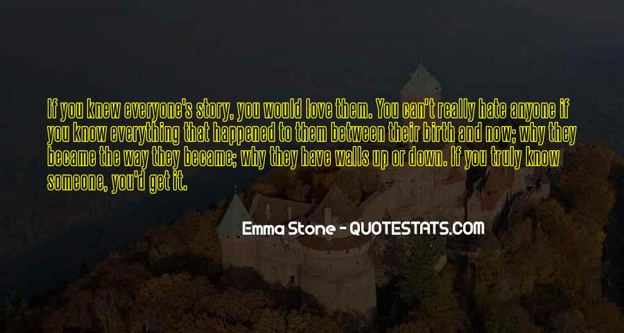 Quotes About Someone You Love And Can't Have #482124