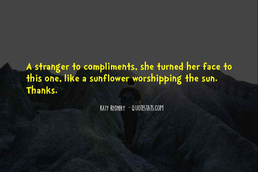 Quotes About The Sun On Your Face #139792