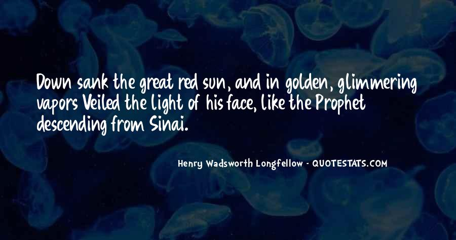 Quotes About The Sun On Your Face #295977