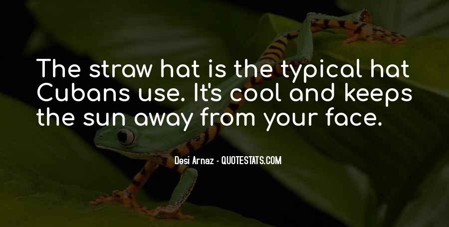 Quotes About The Sun On Your Face #70443
