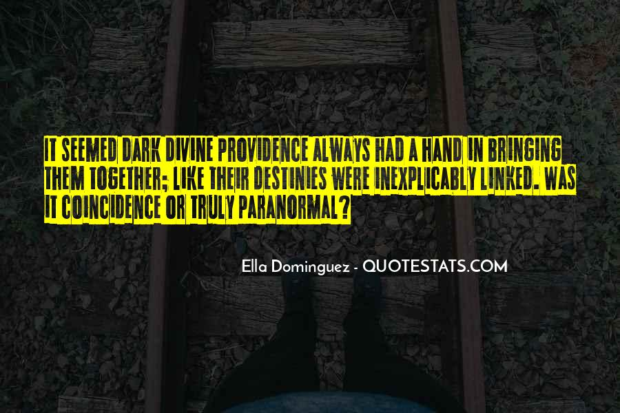 Quotes About Divine Providence #1857477