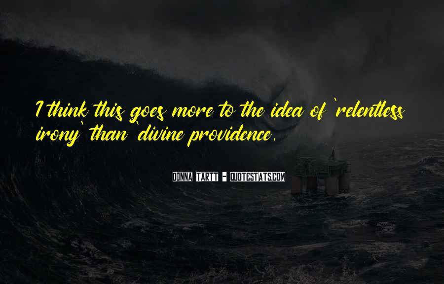 Quotes About Divine Providence #555625