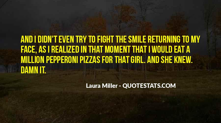 Quotes About Pizzas #1261595