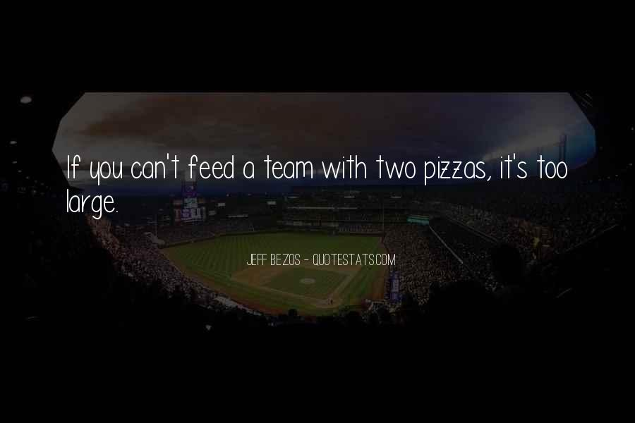 Quotes About Pizzas #1472596