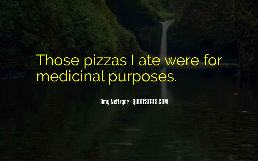 Quotes About Pizzas #17219