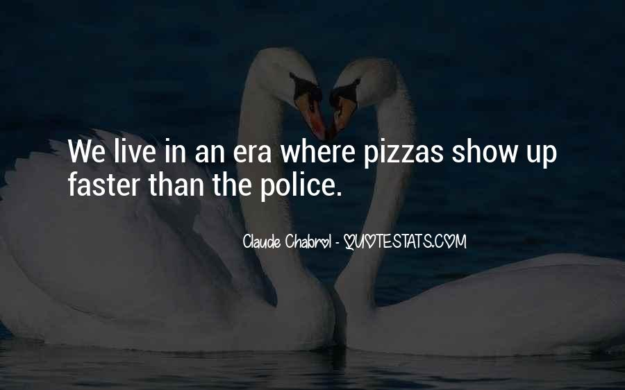 Quotes About Pizzas #926620