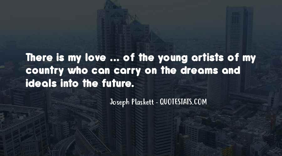 Quotes About Love By Artists #268612