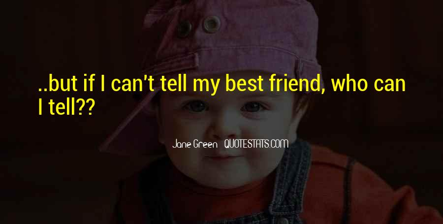 Quotes About For Your Best Friend #16540