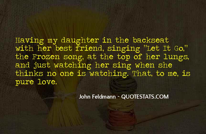 Quotes About For Your Best Friend #17558