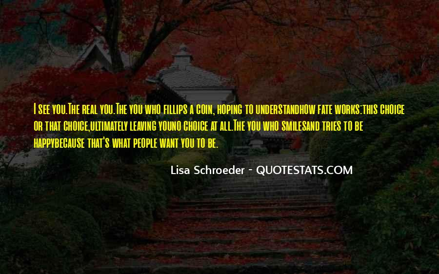 Quotes About Leaving Things Up To Fate #846071