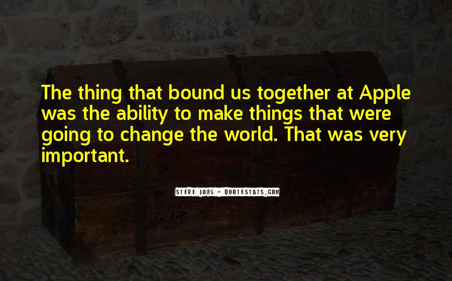 Quotes About World Change #11153