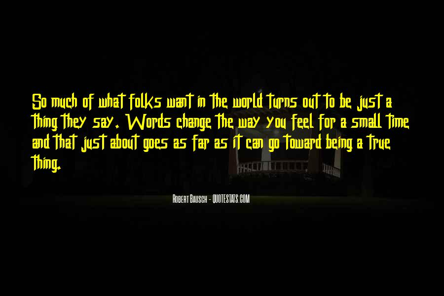 Quotes About World Change #1781