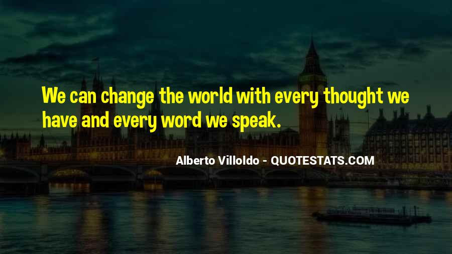 Quotes About World Change #2503