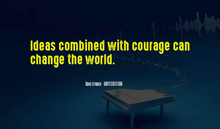 Quotes About World Change #30453