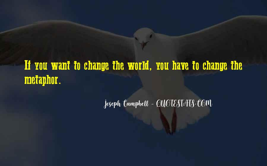 Quotes About World Change #33699