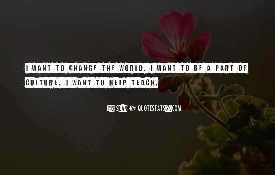 Quotes About World Change #59774