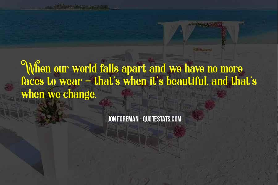 Quotes About World Change #6907
