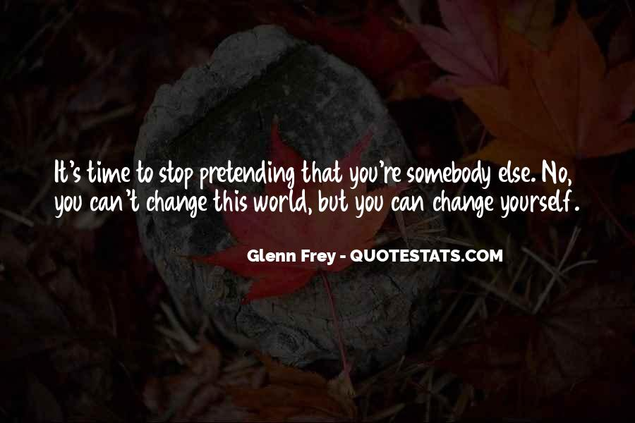 Quotes About World Change #8234
