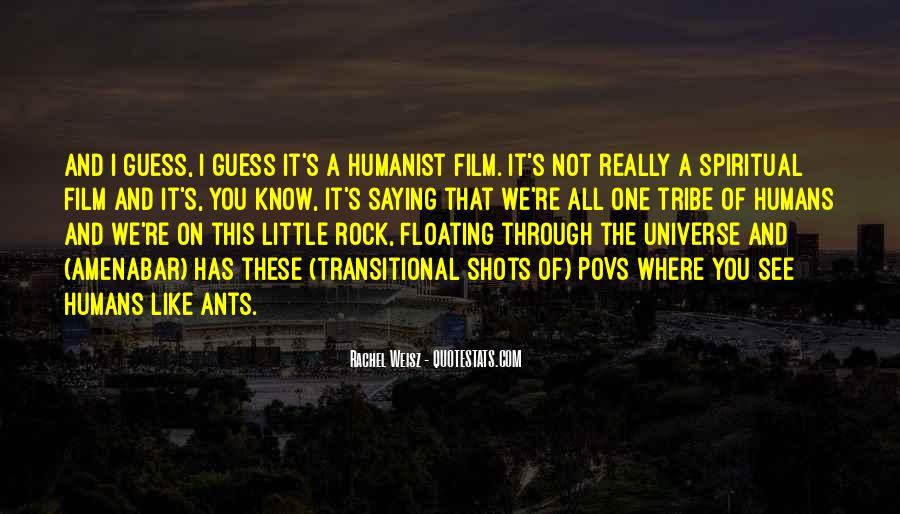 Quotes About Humans And The Universe #1200120