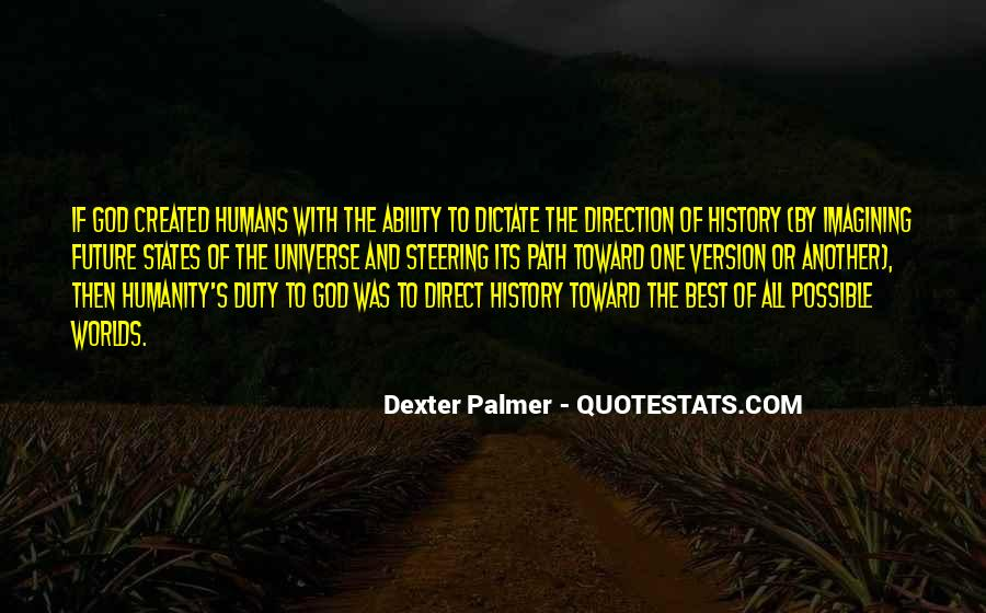 Quotes About Humans And The Universe #1298926