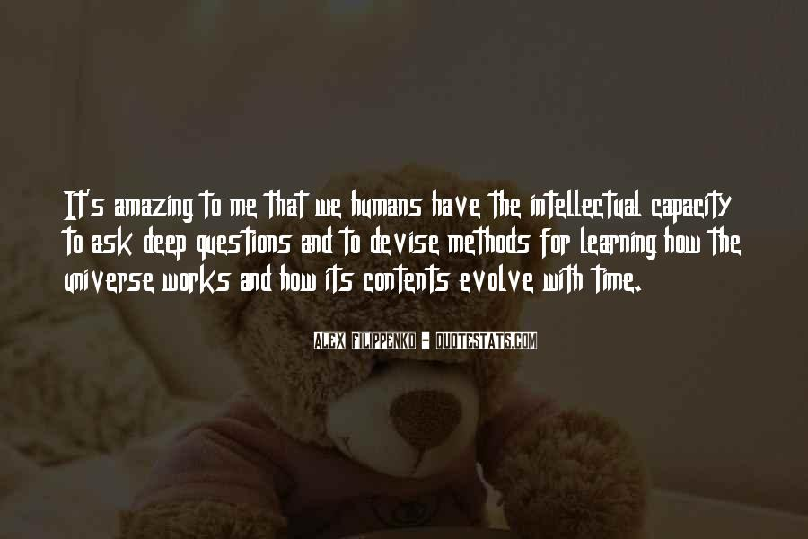 Quotes About Humans And The Universe #1411