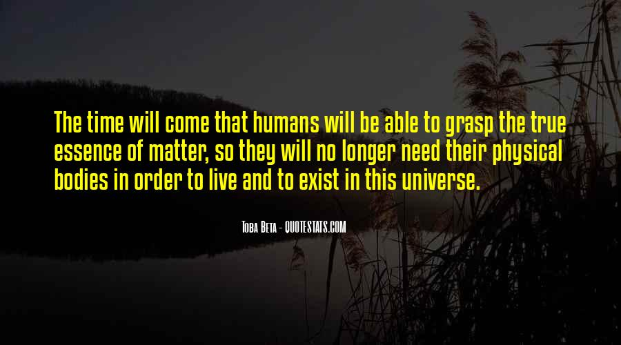 Quotes About Humans And The Universe #284094