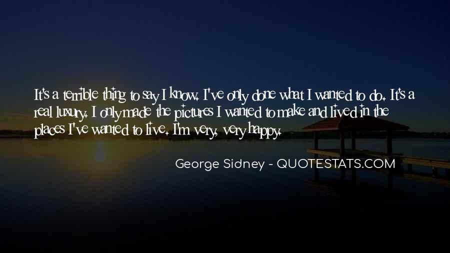Quotes About Places That Make You Happy #1698736
