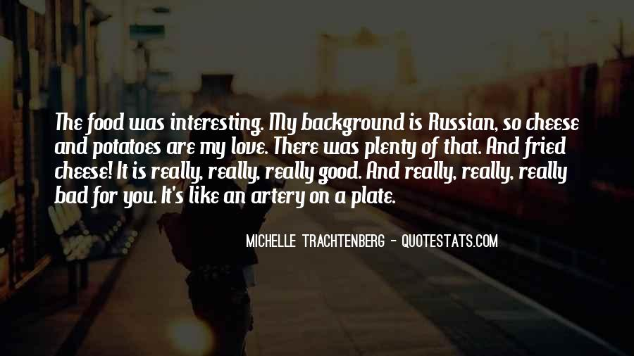 Quotes About Russian Food #1729736