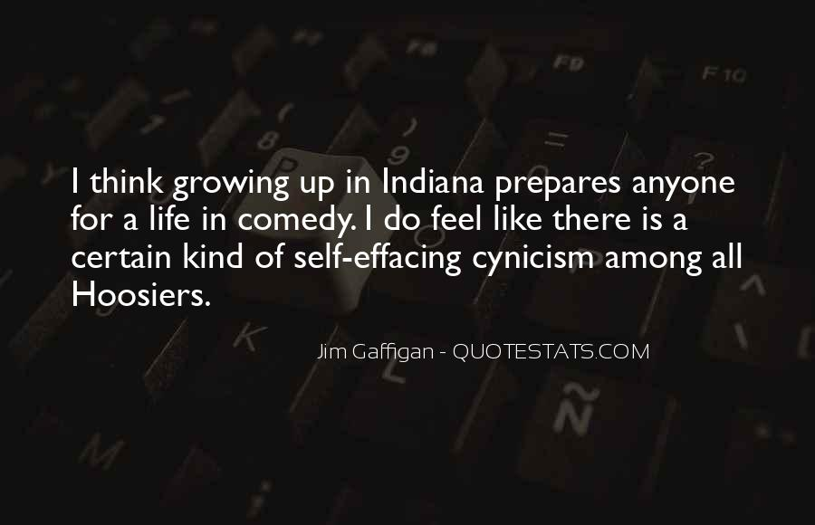 Quotes About Growing Up In Indiana #947065