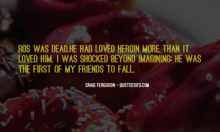 Quotes About Drugs And Friendship #1316795